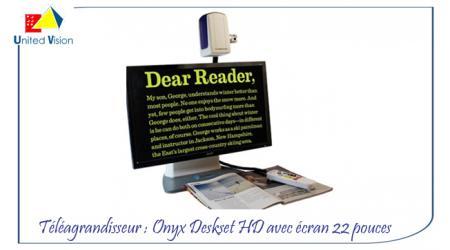 ONYX Deskset HD - Téléagrandisseur 22 pouces
