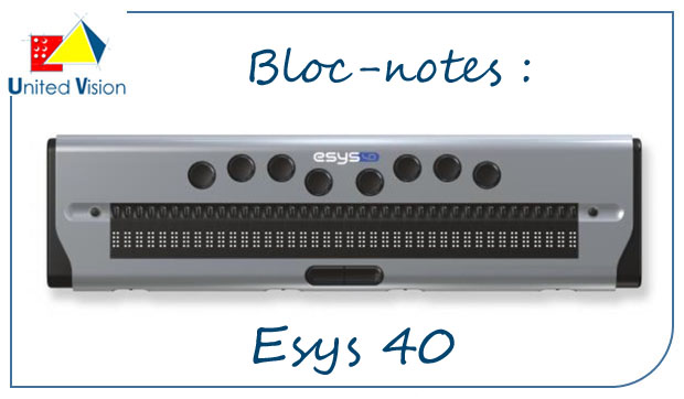 Plage Braille et Bloc-notes : Esys 40