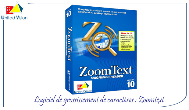 Zoomtext version 10.1 en niveau 2 ou niveau1